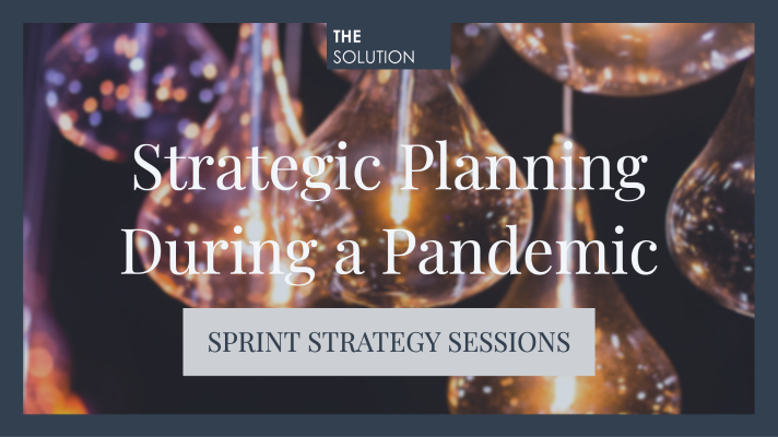 Strategic Planning During a Pandemic